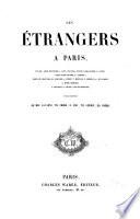 Les Étrangers à Paris, par Louis Desnoyers, J. Janin..., illustrations de Gavarni, Th. Frère...