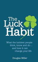 The Luck Habit
