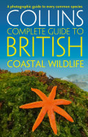 British Coastal Wildlife  Collins Complete Guides