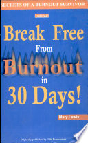 Break Free From Burnout In 30 Days
