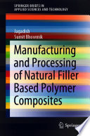 Manufacturing and Processing of Natural Filler Based Polymer Composites Book