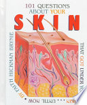101 Questions About Your Skin That Got Under Your Skin Until Now Book PDF