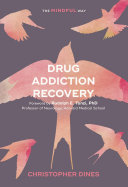 Drug Addiction Recovery  The Mindful Way