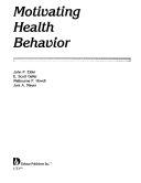 Motivating Health Behavior