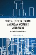 Spatialities in Italian American Women's Literature Pdf/ePub eBook