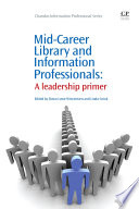 Mid Career Library and Information Professionals Book