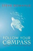 Follow Your Compass