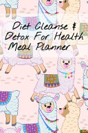 Diet Clease Detox For Health Meal Planner