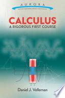 Calculus  A Rigorous First Course