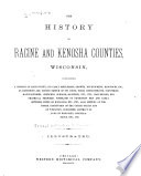 The History of Racine and Kenosha Counties  Wisconsin Book