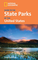 National Geographic Guide to the State Parks of the United States