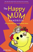 Pdf The Happy Mum Handbook