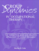 Group Dynamics in Occupational Therapy
