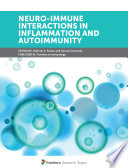Neuro-Immune Interactions in Inflammation and Autoimmunity