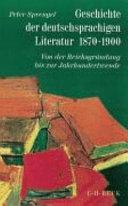 Geschichte der deutschsprachigen Literatur, 1870-1900