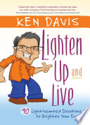 Lighten Up and Live