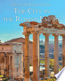 The City in the Roman Empire