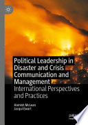 Political Leadership in Disaster and Crisis Communication and Management
