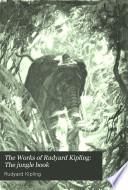 The Works of Rudyard Kipling  The jungle book Book