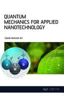 Quantum Mechanics for Applied Nanotechnology