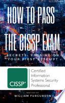 How To Pass The CISSP Exam