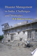 Disaster Management in India  Challenges and Strategies Book