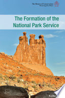 The Formation of the National Park Service