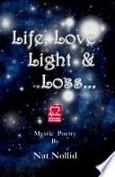 Life  Love  Light and Loss