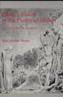 Blake's Vision of the Poetry of Milton