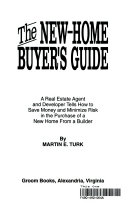 The new home buyer s guide