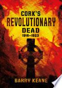 Cork s Revolutionary Dead