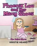 Phoenix Lou and Her Many Shoes