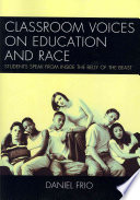 Classroom Voices on Education and Race Book