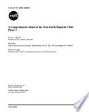 A Comprehensive Model of the Near Earth Magnetic Field