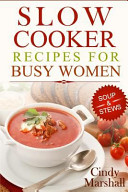 Delicious Slow Cooker Recipes Soup and Stews