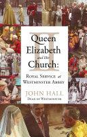Queen Elizabeth II and Her Church