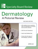 McGraw Hill Specialty Board Review Dermatology  A Pictorial Review  Second Edition Book