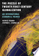 The Puzzle Of Twenty First Century Globalization