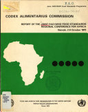 Report Of The Joint Fao Who Food Standards Regional Conference For Africa Nairobi 2 9 October 1973