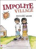 Impolite Village