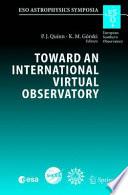 Toward an International Virtual Observatory