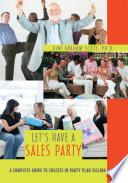 Let S Have A Sales Party