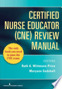 Certified Nurse Educator (CNE) Review Manual