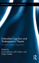 Embodied Cognition and Shakespeare s Theatre