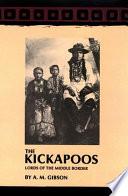 Kickapoos