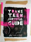 Trans Teen Survival Guide