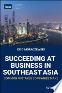 Succeeding At Business In Southeast Asia Book PDF