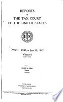 Reports of the Tax Court of the United States
