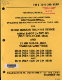 Operator's and Organizational Maintenance Manual (including Repair Parts and Special Tools List) for 60 Mm Mortar Training Device