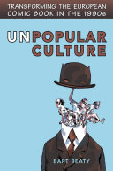 Pdf Unpopular Culture